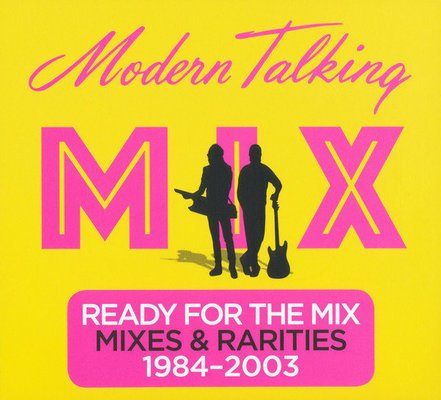 Modern Talking Ready For The Mix (2 CD)