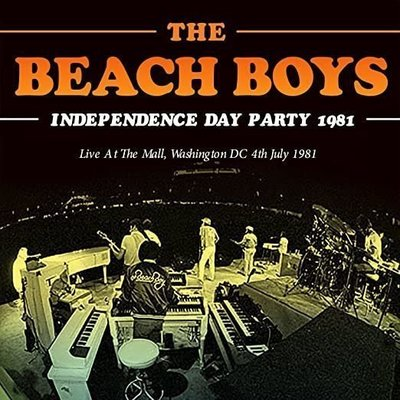 The Beach Boys Independence Day Party 1981 (CD)