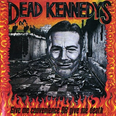 Dead Kennedys Give Me Convenience Or Give Me Death (CD)