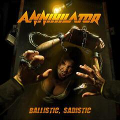 Annihilator Ballistic, Sadistic (CD)