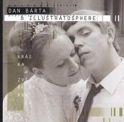 Dan Bárta & Illustratosphere Kráska a zvířený prach (CD)