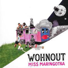 Wohnout Miss Maringotka (CD)
