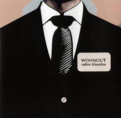 Wohnout Našim klientům (CD)