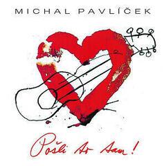 Michal Pavlíček Pošli to tam (CD)