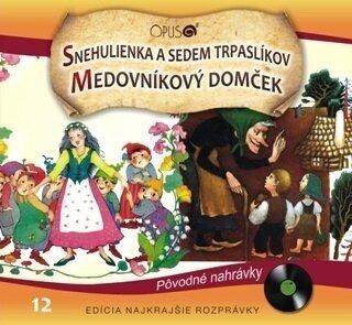 Najkrajšie Rozprávky Snehulienka a sedem trpaslíkov/Medovníkový domček Hudobné CD