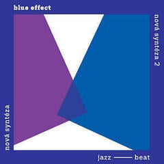 Blue Effect Nová Syntéza / Komplet (2 LP)