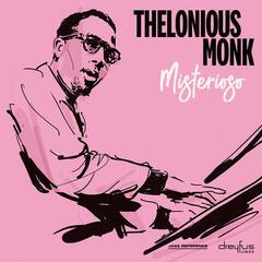 Thelonious Monk Misterioso (Vinyl LP)