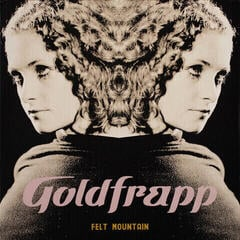 Goldfrapp Felt Mountain (Vinyl LP)