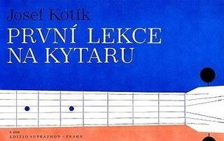 Josef Kotík První lekce na kytaru Music Book