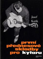 Josef Kotík První přednesové skladby pro kytaru