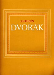Antonín Dvořák Selected Works