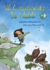 Hal Leonard 100 Kinderlieder Für Ukulele 2