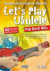 HAGE Musikverlag Let's Play Ukulele Pop Rock Hits (2 CDs)