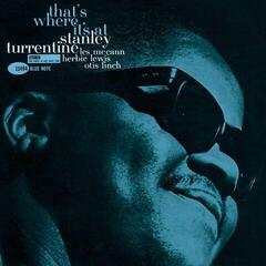 Stanley Turrentine That's Where It's At (Blue Note Tone Poet Series) (Vinyl LP)