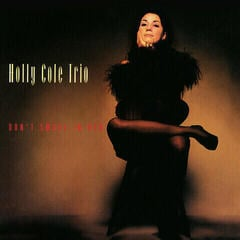 Holly Cole Trio Don't Smoke In Bed (Vinyl LP) (200 Gram)