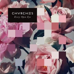 Chvrches Every Open Eye (Vinyl LP) (White Coloured) (180 Gram)