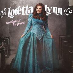 Loretta Lynn Wouldn't It Be Great (LP)
