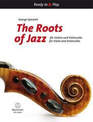 George A. Speckert The Roots of Jazz for Violin and Violoncello Nuty