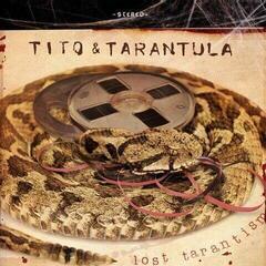 Tito & Tarantula Lost Tarantism (Vinyl LP)