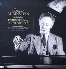 Arthur Rubinstein Highlights from Rubenstein at Carnegie Hall (Vinyl LP)
