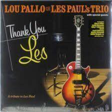 Lou Pallo Thank You Les: A Tribute To Les Paul (Vinyl LP)