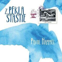 Pavol Hammel Z pekla šťastie (Vinyl LP)