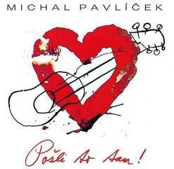 Michal Pavlíček Posli To Tam (Vinyl LP)