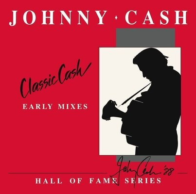 Johnny Cash RSD - Classic Cash: Hall Of Fame Series (Early Mixes) (2 LP)