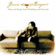 Goran Bregovic Tales And Songs From Weddings And Funerals Music CD