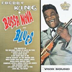 Freddie King Bossa Nova and Blues (Vinyl LP)