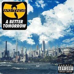 Wu-Tang Clan A Better Tomorrow (CD)