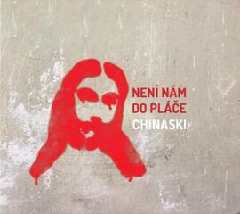 Chinaski Není Nám Do Pláče Music CD