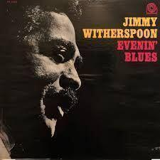 Jimmy Witherspoon Evenin Blues OOP (LP)