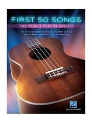 Hal Leonard First 50 Songs You Should Play On Ukulele