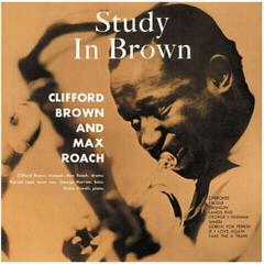 Clifford Brown & Max Roach Study In Brown (Vinyl LP)