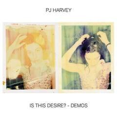 PJ Harvey Is This Desire? - Demos (CD)