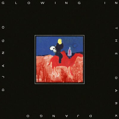 Django Django Glowing in the Dark Music CD