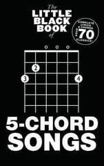 The Little Black Songbook The Little Black Book Of 5-Chord Songs