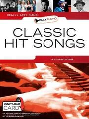 Music Sales Really Easy Piano Playalong: Classic Hit Songs