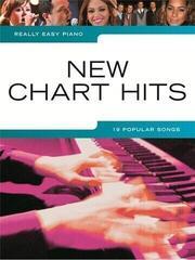 Music Sales Really Easy Piano: New Chart Hits
