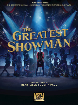 The Greatest Showman Music from the Motion Picture Soundtrack