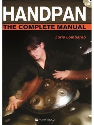 Volonte Loris Lombardo Handpan - The Complete Manual