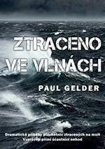 Paul Gelder Ztraceno ve vlnách