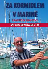 František Novotný Za kormidlem v marině