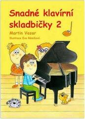 Martin Vozar Snadné klavírní skladbičky 2. díl