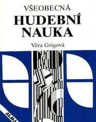 Martin Vozar Věra Grigová: Všeobecná hudební nauka